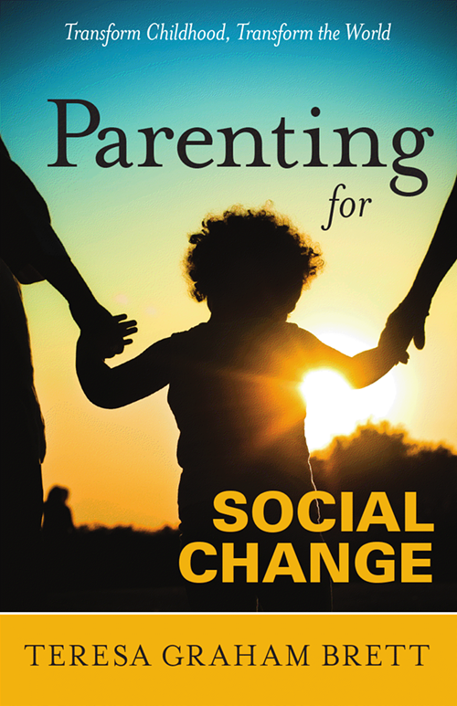 Parenting for Social Change Book Cover