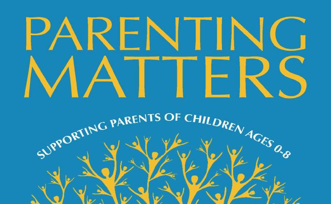 The National Academies of Science, Engineering and Medicine today released Parenting Matters, a new report about improving supports for parents who need help caring for their young children.