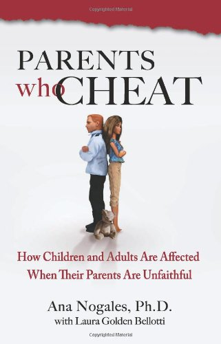 Children Of Infidelity—How They Hurt, And How They Heal